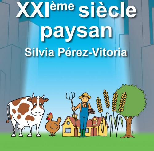 SEMAINE POUR UN XXIe SIÈCLE PAYSAN